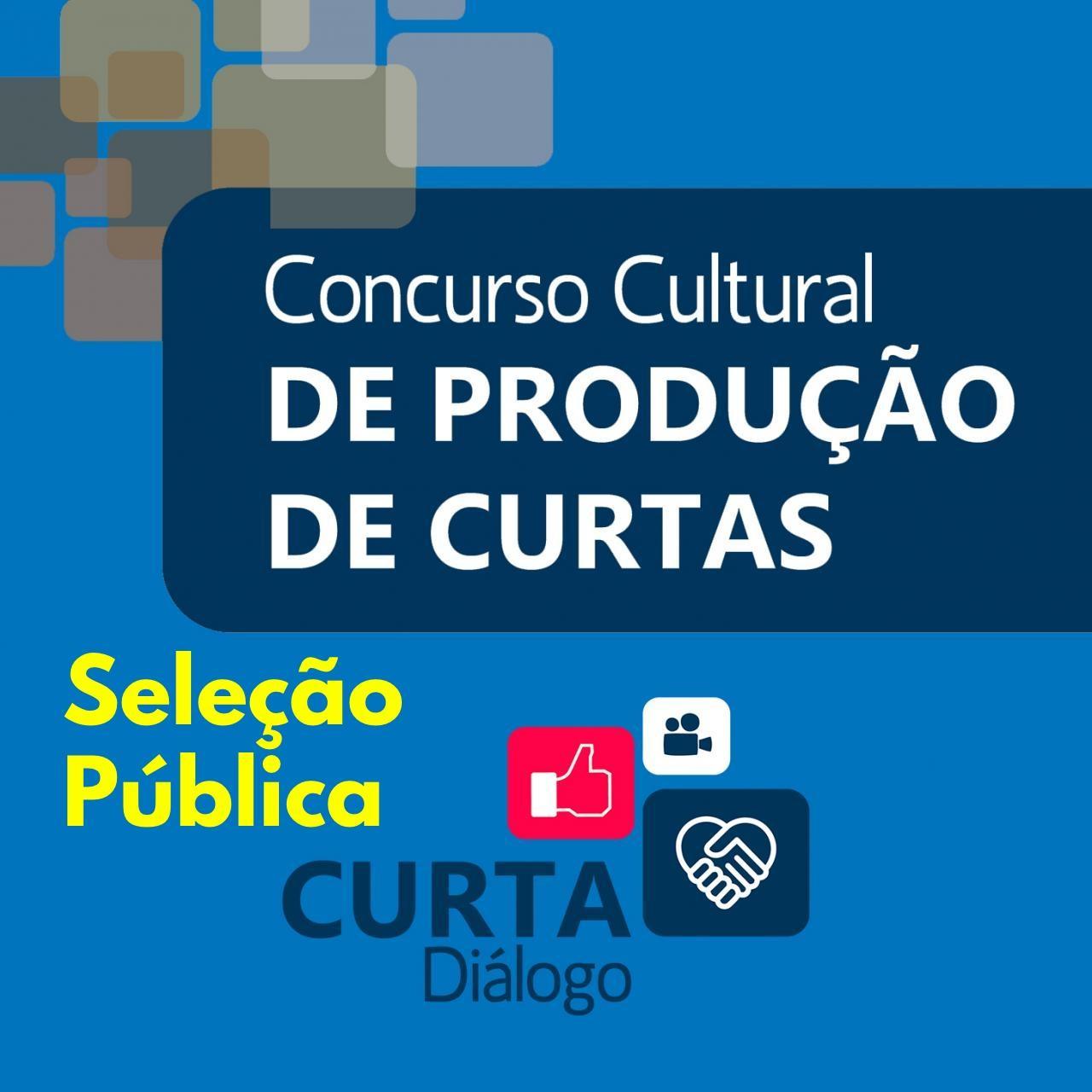Concurso Cultural de Curtas - Seleção Pública