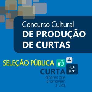 Concurso Cultural de Curtas 2020 - Seleção Pública