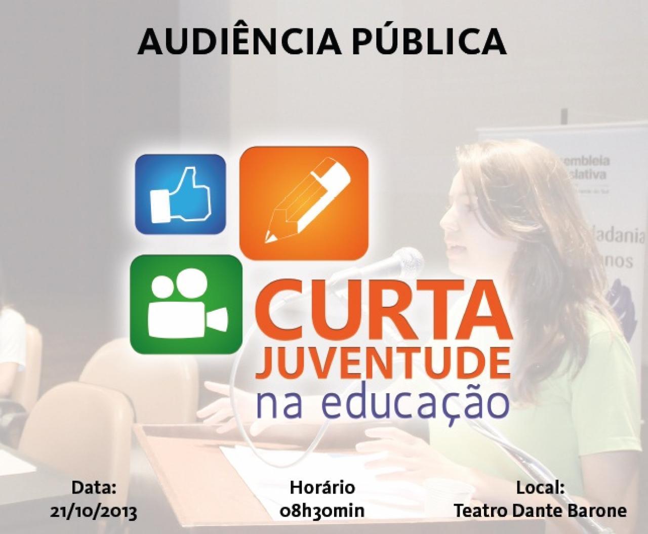 Audiência Pública Estadual: Curta Juventude na Educação